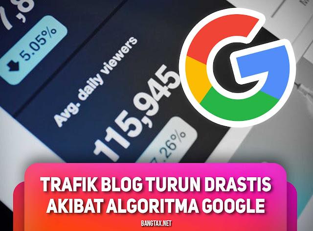 Trafik Turun Drastis Saat Update Algoritma Google 2019