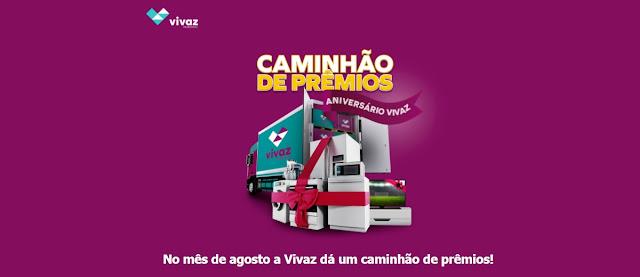 Promoção Vivaz 2020 Caminhão de Prêmios Aniversário - 30 Mil Reais em Prêmios