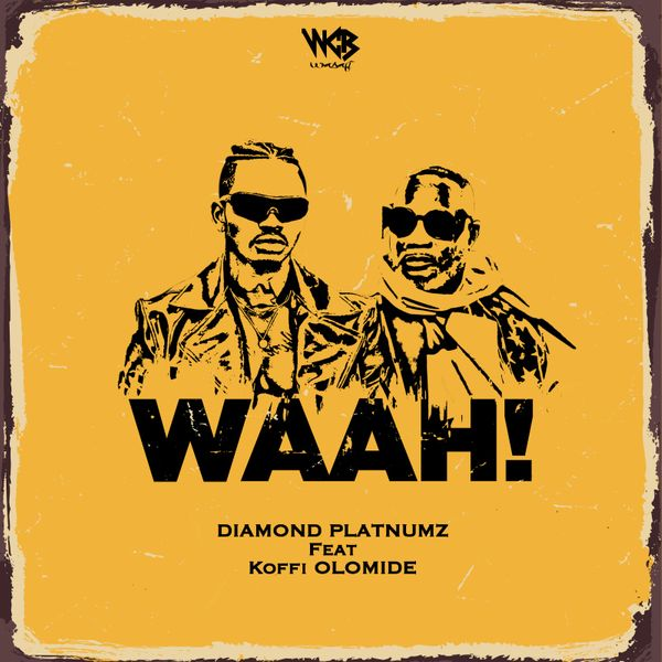Diamond Platnumz - Waah! (feat. Koffi Olomide) (2020) [DOWNLOAD]