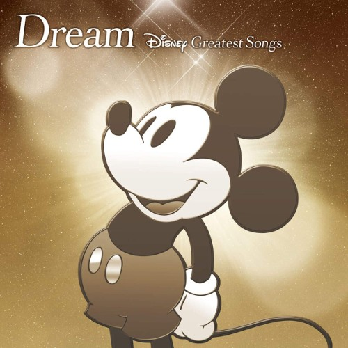 V.A. - Dream ~Disney Greatest Songs~ 邦楽盤 rar