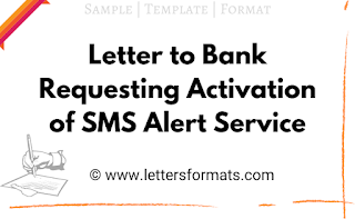 Draft Letter to Bank Requesting Activation of SMS Alert Service