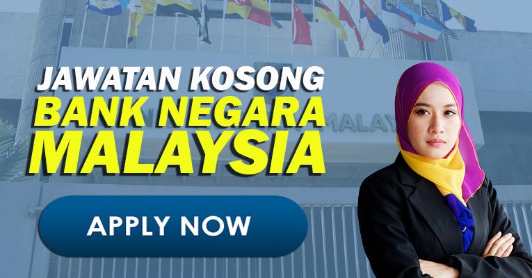 Jawatan Kosong di Bank Negara Malaysia BNM