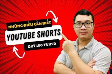 Các điều cần biết về Quỹ Youtube Shorts dành cho người mới làm Youtube