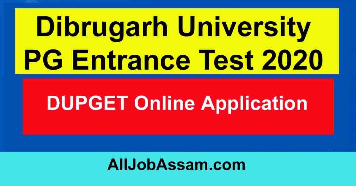 Dibrugarh University PG Entrance Test 2020
