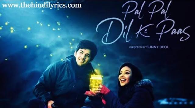 Pal Pal Dil Ke Paas Lyrics– Arijit Singh