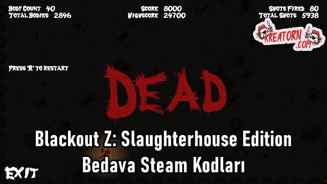 Blackout-Z-Slaughterhouse-Edition-Bedava-Steam-Kodlari