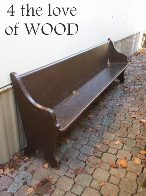 4 the love of wood: FINISHING WITH THE CUT UP CHURCH PEWS