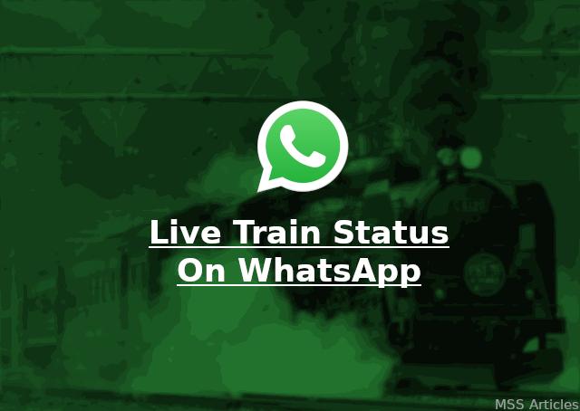How to check live train status on WhatsApp