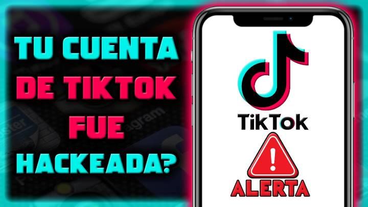 Cómo saber si tu cuenta de TikTok fue hackeada o robada en Android
