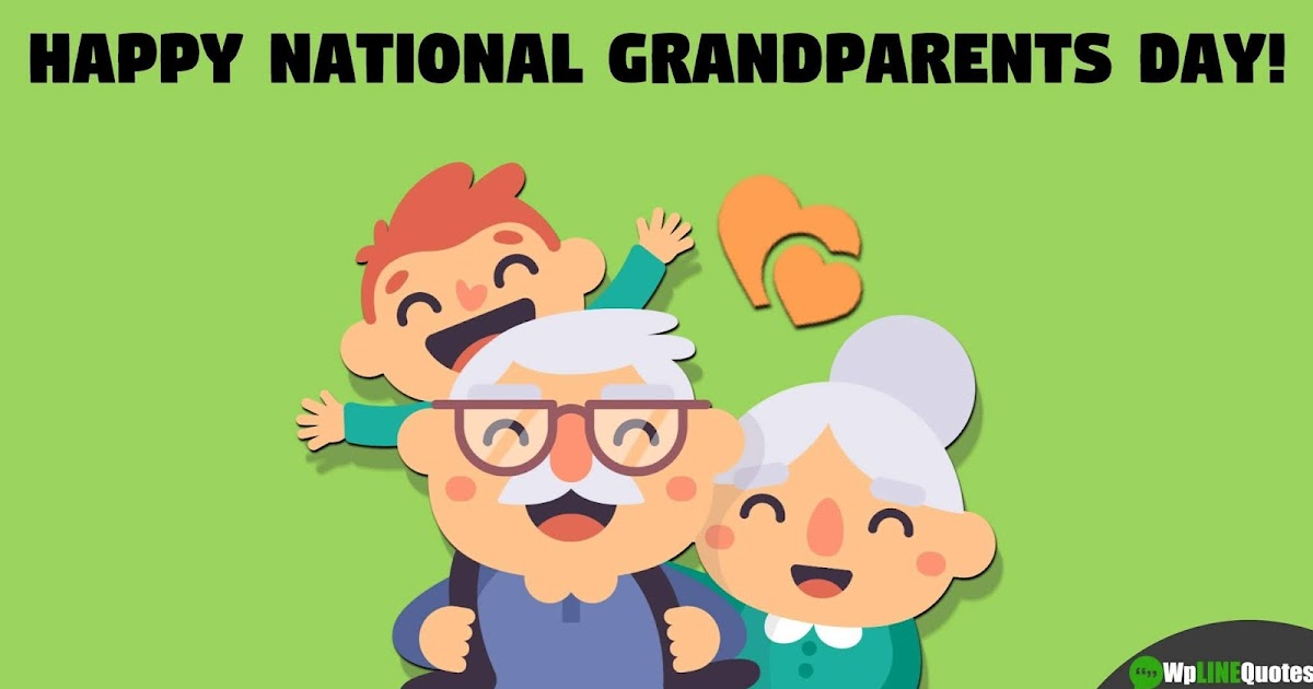 Best  Happy National Grandparents Day  Quotes Wishes