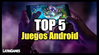 Top 5 Juegos Gratis para ANDROID Online