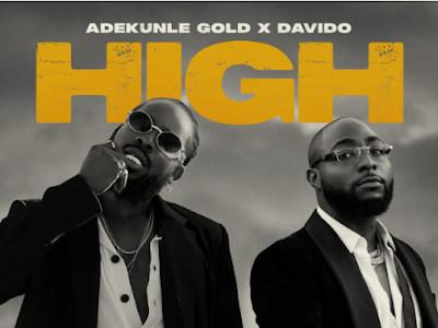 Adekunle Gold x Davido – HIGH