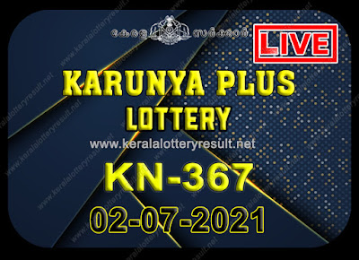 Kerala Lottery Result Karunya plus KN-367 2.07.2021,Karunya plus KN-367 , Karunya plus 2-07.2021 Karunya Result, kerala lottery result, lottery result kerala, lottery today result, today kerala lottery, lottery results kerala, lottery result today kerala, kerala lottery result today, today lottery results kerala, kerala lottery today results, kerala lottery live, kerala lottery today live, live lottery results