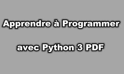 Apprendre à Programmer avec Python 3 PDF