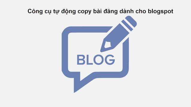 Tool leech bài tự động dành cho blogspot