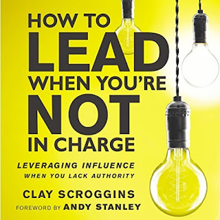 How to Lead When You're Not in Charge by Clay Scroggins Audiobook