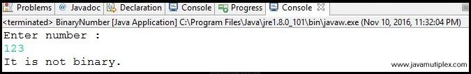 Output of Java program that checks whether given number is binary or not - case 2