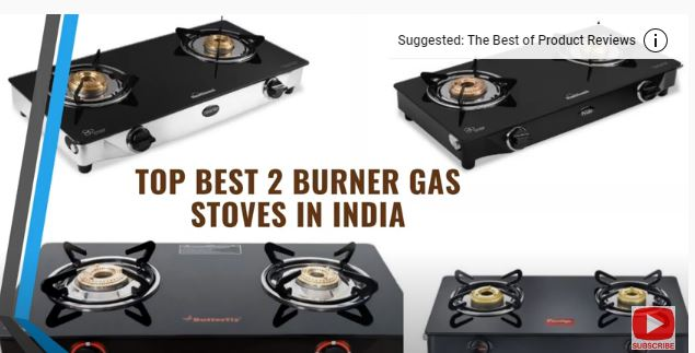 Top Best 2 Burner Gas Stoves in India