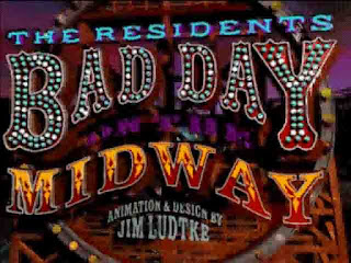 The Residents: Bad Day on the Midway
