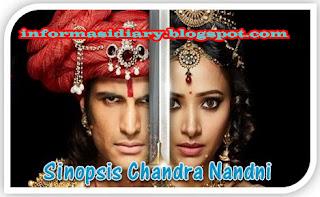 Sinopsis Chandra Nandini Antv Senin 26 Maret - Episode 83.