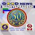 ''गुड न्यूज मध्यप्रदेश '' अंक का 50वां स्वर्णिम अंक 15 जुलाई  को प्रसारित होगा