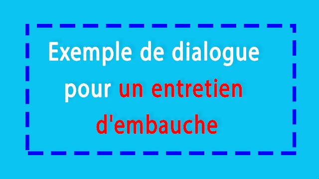 Exemple de dialogue pour un entretien d'embauche