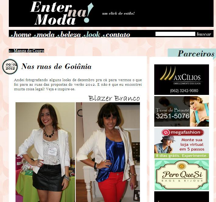 A Dani do blog Enter na Moda fez alguns cliques de looks das goianas (o  meu está por lá!). Para conferir todos é só clicar AQUI. 6f24b68171