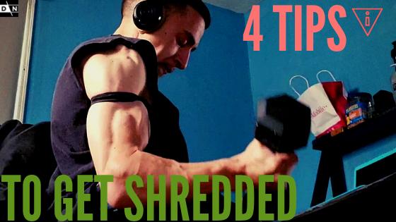 4 ways to get shredded