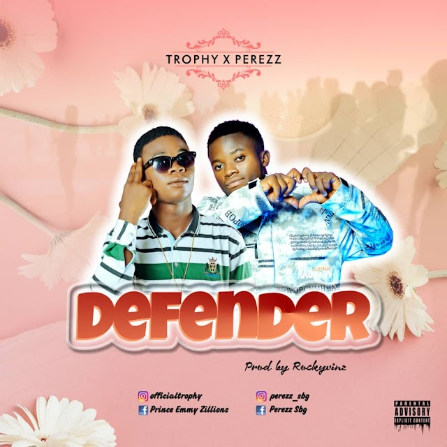 DENFENDER BY TROPHY X PEREZZ