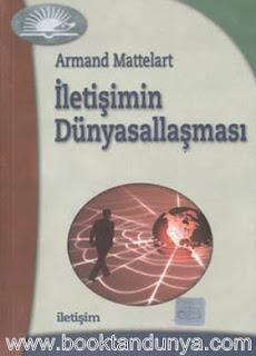 Armand Mattelart - Ezeli Bir Vaat Iletisim Cennetleri