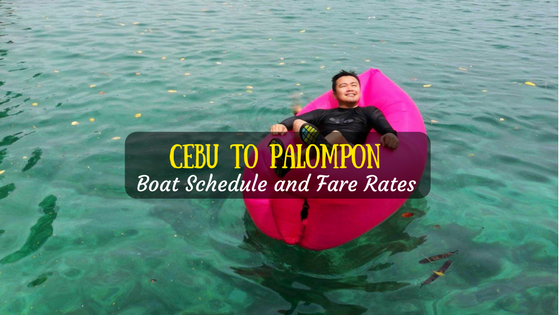 Cebu to Palompon boat schedule