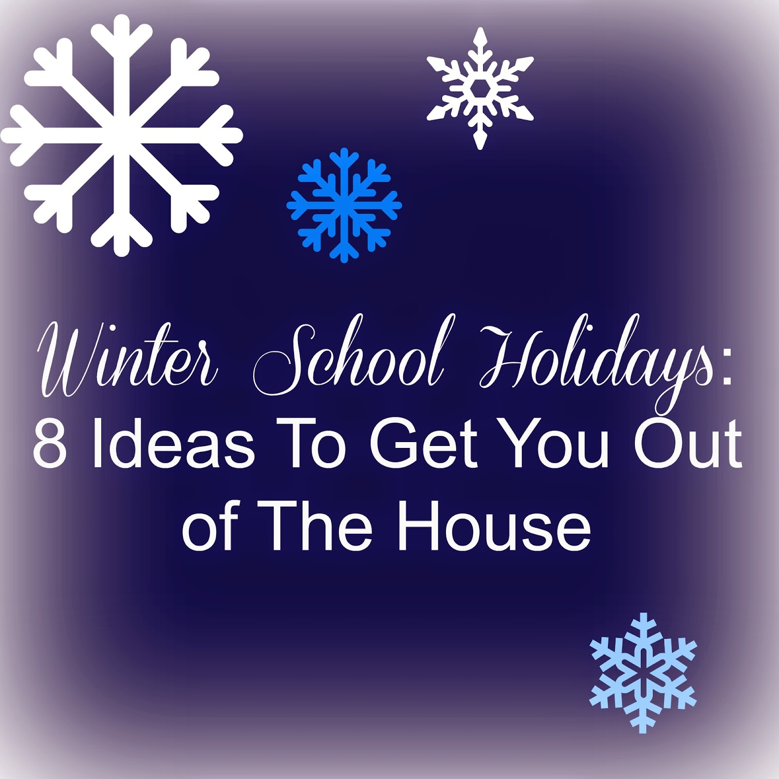 The Noatbook Winter School Holidays 8 Ideas To Get You Out Of The House