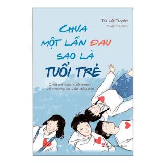 Chưa Một Lần Đau Sao Là Tuổi Trẻ ebook PDF EPUB AWZ3 PRC MOBI