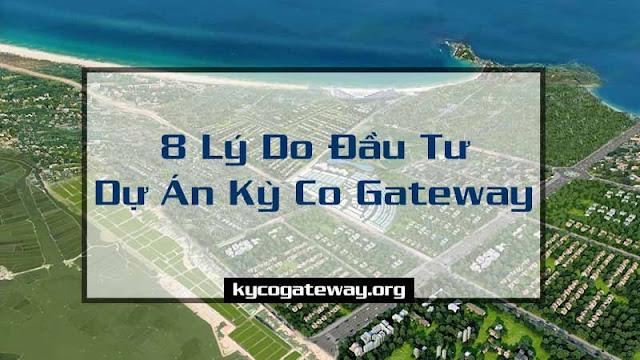 8 lý do đầu tư kỳ co gateway