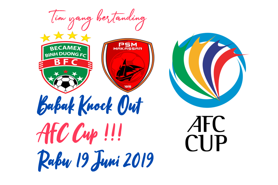 AFC Cup Babak Knock Out 19 Juni 2019