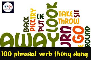 100 phrasal verb thông dụng trong Tiếng Anh