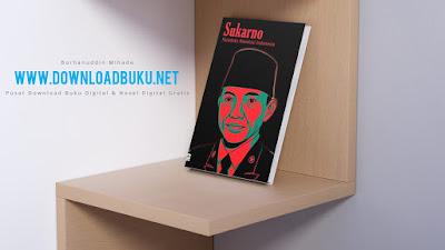 Sukarno : Paradoks Revolusi Indonesia - Arif Zulkifli