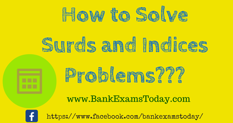 How To Solve Surds And Indices Problems Bank Exams Today
