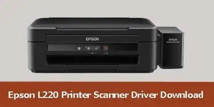 Epson L220 Printer Scanner Driver Software Download