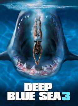 Biển Xanh Sâu Thẳm 3 - Deep Blue Sea 3 (2020)