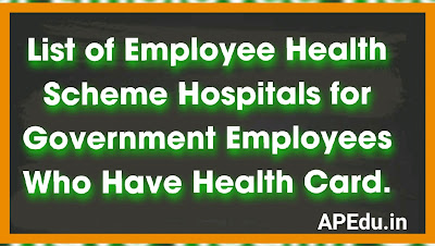 List of Employee Health Scheme Hospitals for Government Employees Who Have Health Card.