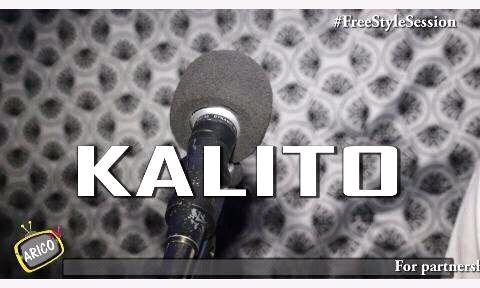 ARICO TV : Freestyle Session ( Kalito)