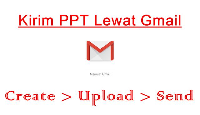 cara mengirimkan powerpoint lewat gmail