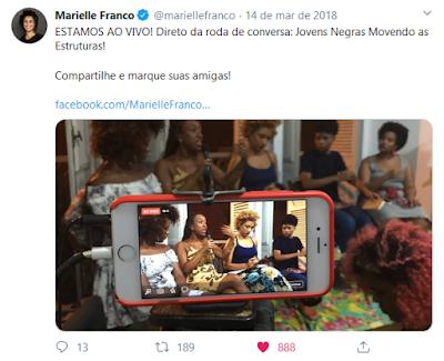 Twitte de Marielle Franco no dia de seu assassinato
