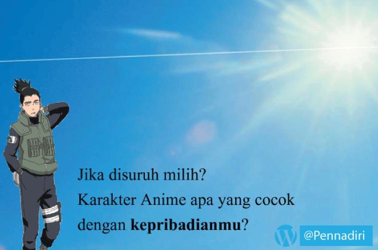 Jika Disuruh Milih, Karakter Anime Seperti Apa Yang Cocok Mengambarkan Dirimu?