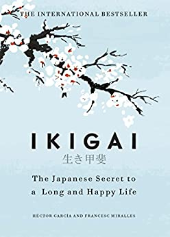 IKIGAI BOOK SUMMARY(REVIEW) - Hector Gacia & Albert Libermann