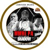 Shadow feat Pozo and Chiki - Mmre Pa