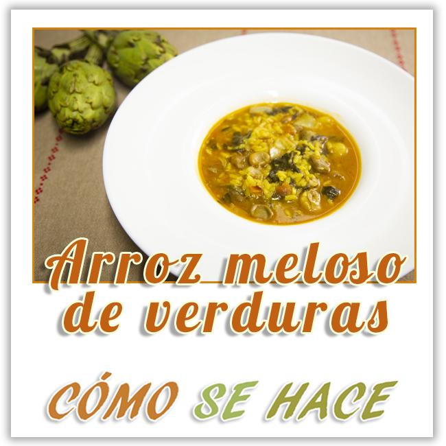 ARROZ MELOSO DE VERDURAS / ARRÒS BRUT