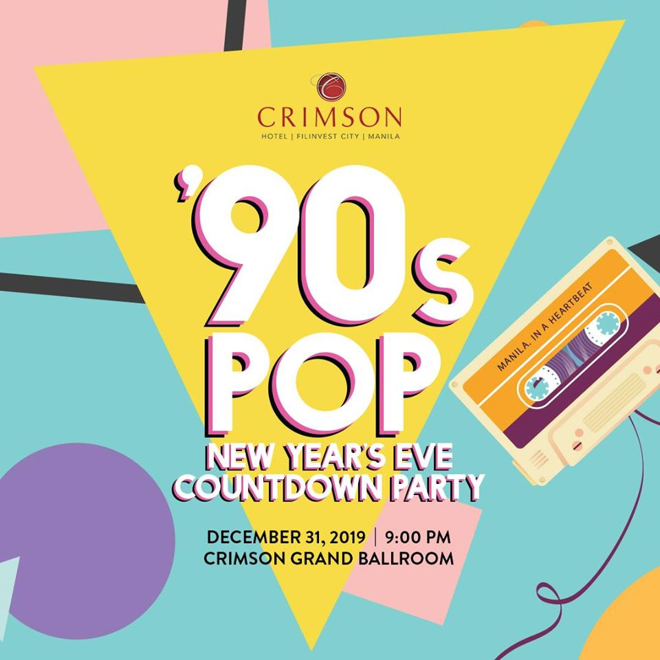 '90s Pop New Year's Eve Countdown Party at Crimson Hotel Alabang