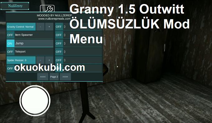 Granny 1.5 Outwitt ÖLÜMSÜZLÜK Mod Menu v2.4 Hile İndir Aralık 2019